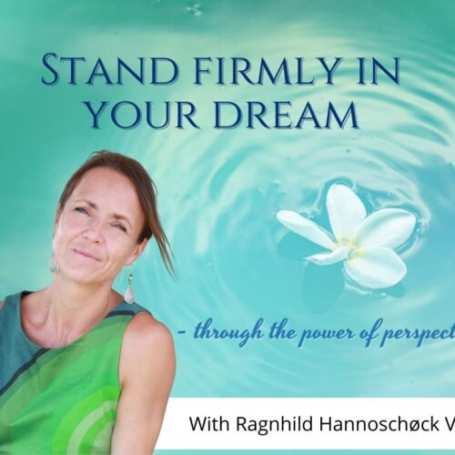 Stand firmly in your dream
