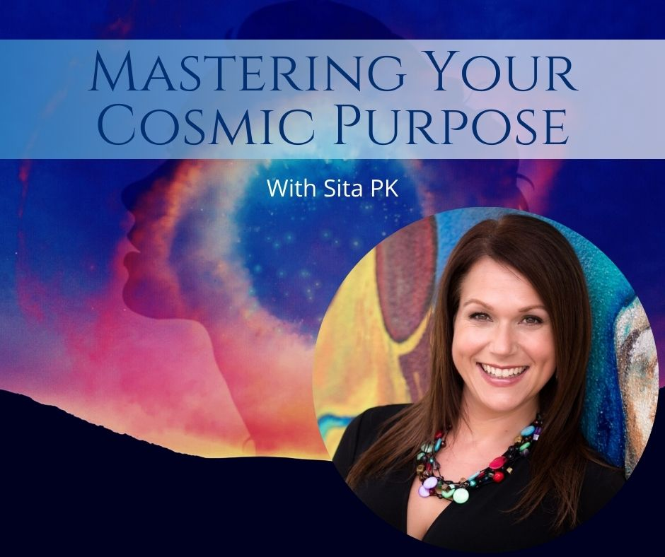 Mastering your cosmic purpose